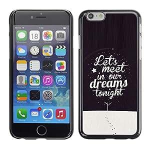 [Neutron-Star] Snap-on Series Teléfono Carcasa Funda Case Caso para Apple (4.7 inches!!!) iPhone 6 / 6S [Dreams Cita sueño de la noche de invierno Texto]
