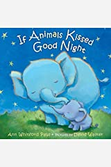 If Animals Kissed Good Night by Ann Whitford Paul (2014-06-03) Hardcover