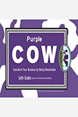 Purple Cow: Transform Your Business by Being Remarkable Audible Audiobook