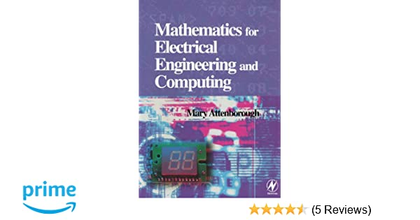 Amazon mathematics for electrical engineering and computing amazon mathematics for electrical engineering and computing 9780750658553 mary attenborough books fandeluxe Gallery