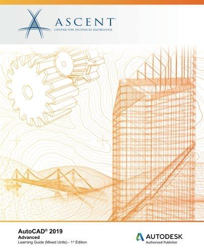 AutoCAD 2019: Advanced (Mixed Units): Autodesk Authorized Publisher