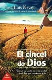El Cincel de Dios, José Luis Navajo, 8492726652