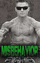 Misbehavior (Death Dwellers MC Book 3)
