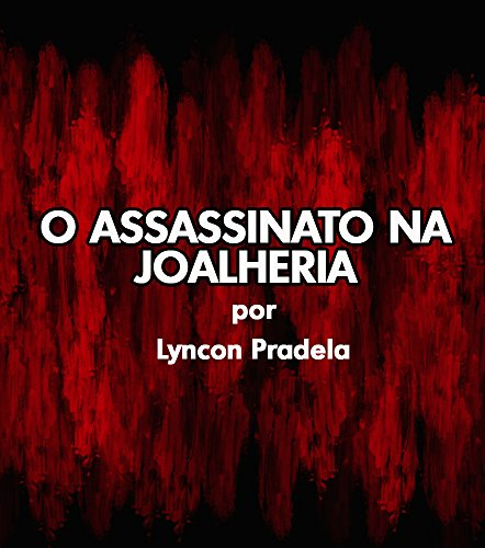 Conto: O Assassinato na Joalheria