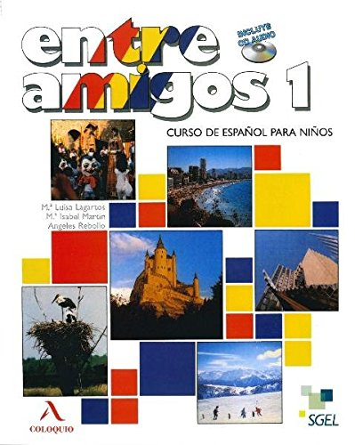 Read Online Entre Amigos 1 Student Book +CD-2 (Spanish Edition) pdf epub