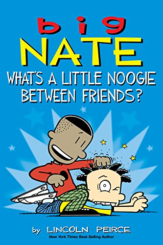 Amazon big nate whats a little noogie between friends big nate whats a little noogie between friends by peirce lincoln fandeluxe Ebook collections
