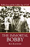 The Immortal Bobby, Ron Rapoport, 0471473723