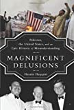 Magnificent Delusions, Husain Haqqani, 1610393171