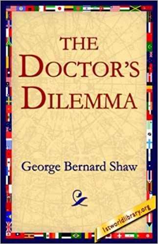 Book The Doctor's Dilemma by George Bernard Shaw (2004-09-01)