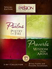 Psalms Poetry on Fire and Proverbs Wisdom From Above: 2-in-1 Collection with 31 Day Psalms & Proverbs Devotionals (The Passion Translation)