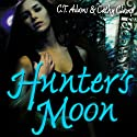 Hunter's Moon Audiobook by C. T. Adams, Kathy Clamp Narrated by Adam Epstein