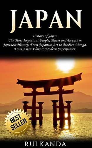 Japan: History of Japan: The Most Important People, Places a