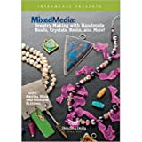Mixed Media - Jewelry Making With Handmade Beads, Crystals, Resin, and More!