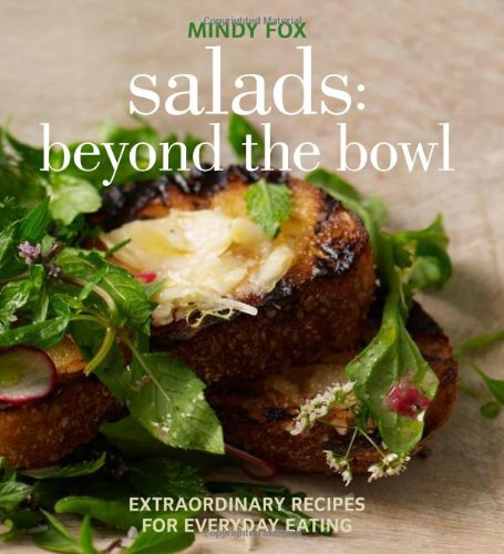 Orbit Salad - Salads: Beyond the Bowl: Extraordinary Recipes for Everyday Eating