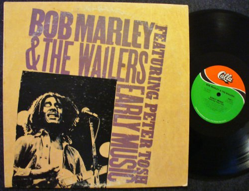 Bob Marley & The Wailers - Early Music; Featuring Peter Tosh - Zortam Music