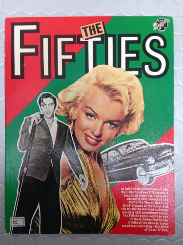 The Fifties (The Decades Series)