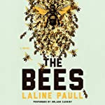 The Bees: A Novel | Laline Paull
