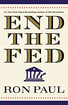 End the Fed by [Paul, Ron]