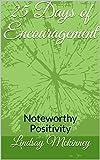 25 Days of Encouragement: Noteworthy Positivity