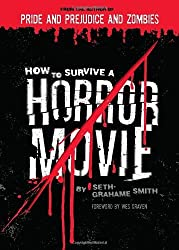 How to Survive a Horror Movie by Seth Grahame-Smith (30-Jul-2007) Paperback