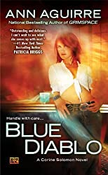 (BLUE DIABLO: A CORINE SOLOMON NOVEL ) BY Aguirre, Ann (Author) mass_market Published on (04 , 2009)