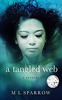 A Tangled Web by [Sparrow, M L]