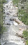 download ebook buried in the likeness of his death; raised in the likeness of his ressurrection: water baptism and baptism of the holy ghost pdf epub