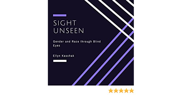 Third part. Sight Unseen