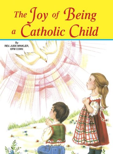 The Joy of Being a Catholic Child (Pack of 10) ebook