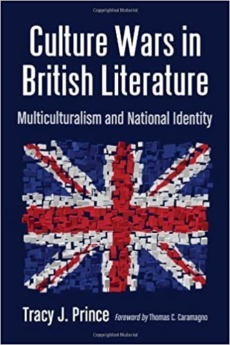 Culture Wars in British Literature Multiculturalism and National Identity by Tracy J. Prince [McFarland,2012]