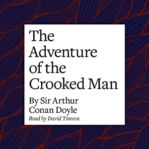 The Adventure of the Crooked Man Audiobook