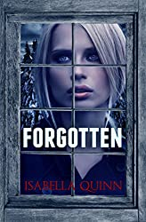 Forgotten (Colorado Mountain Suspense Series Book 2)