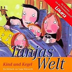 Kind und Kegel (Tanjas Welt)