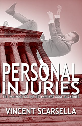 Personal Injuries (Lawyers Gone Bad Series Book 2) cover