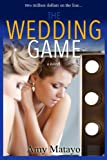 The Wedding Game: a novel