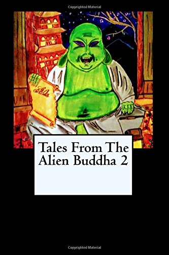 Tales From the Alien Buddha 2