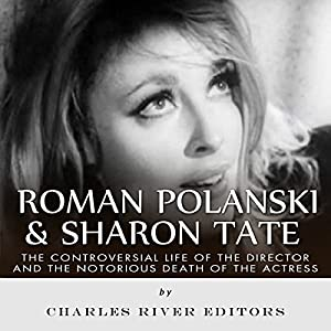 Roman Polanski & Sharon Tate Audiobook