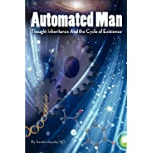 Automated Man: Thought Inheritance and the Cycle of Existence
