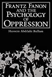 img - for Frantz Fanon and the Psychology of Oppression (Path in Psychology) book / textbook / text book