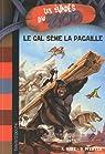 Les évadés du Zoo, Tome 4 : Gal sème la pagaille par Marx
