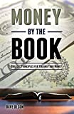 img - for Money by the Book: Biblical Principles for You and Your Money book / textbook / text book