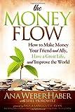 The Money Flow, Ana Weber, 1614484937