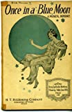 img - for Once in a Blue Moon a Musical Romance (Piano, Vocal) book / textbook / text book