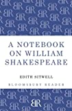 A Notebook on William Shakespeare, Edith Sitwell, 1448200709