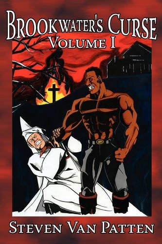 1: Brookwater's Curse Volume I