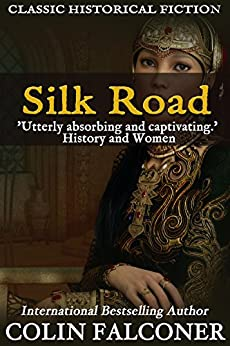 Silk Road haunting adventure Historical ebook
