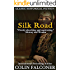 Silk Road: A haunting story of adventure, romance and courage