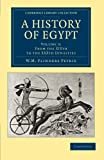 A History of Egypt: Volume 3, from the XIXth to the XXXth Dynasties, Petrie, William Matthew Flinders, 110806566X