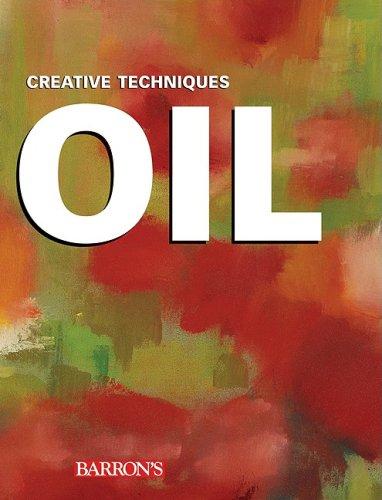 Oil: Creative Techniques