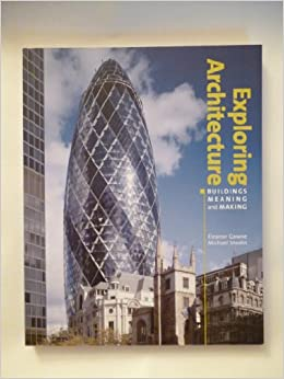 Book Exploring Architecture Buildings Meanings and Making